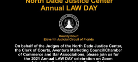 North Dade Justice Center Annual LAW DAY